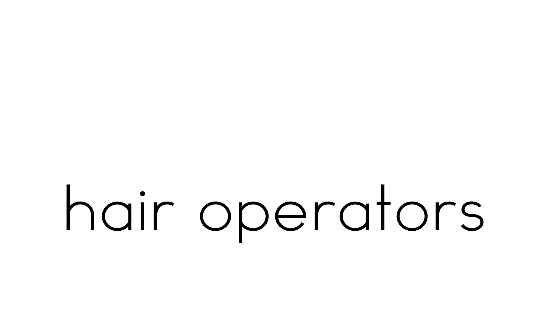 Lefas hair Operators